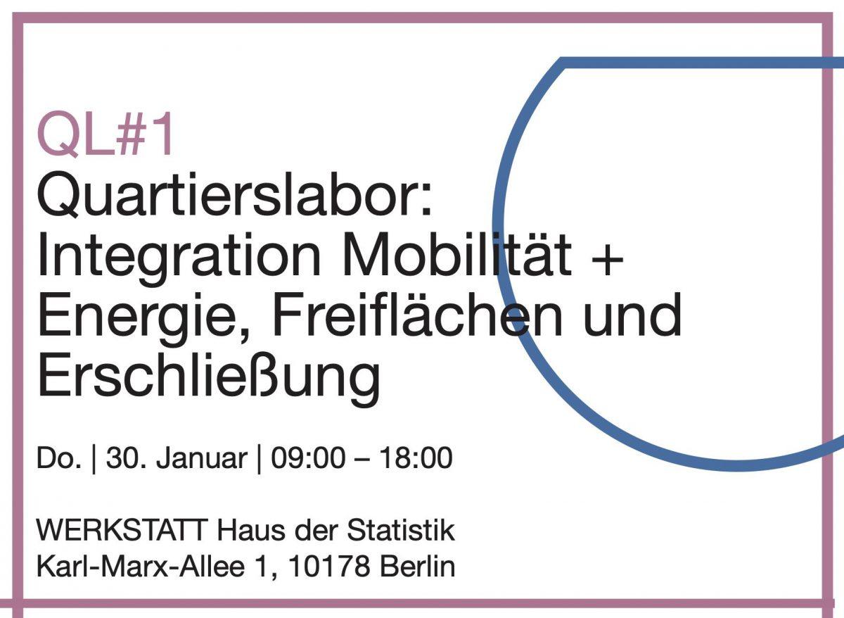 QL#1 Integration Mobilität & Energie, Freiflächen & Erschließung