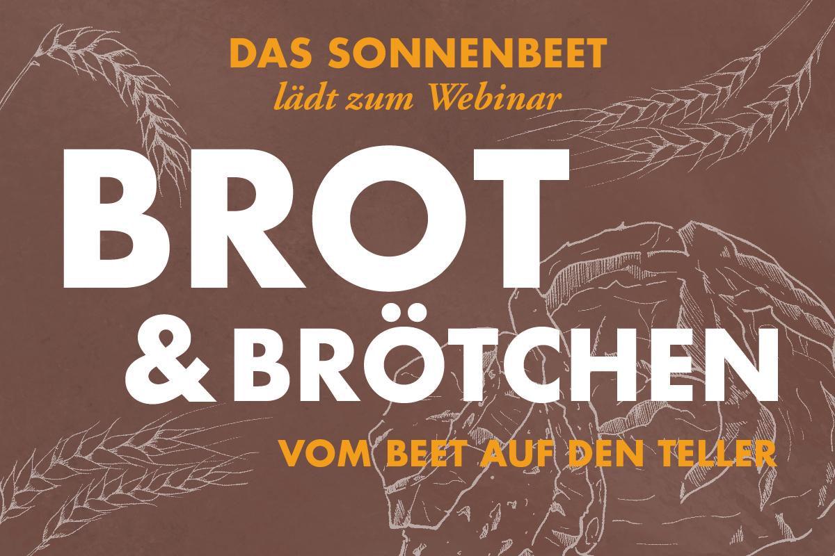"""ONLINE Webinar: Vom Beet auf den Teller """"Brot&Brötchen"""""""