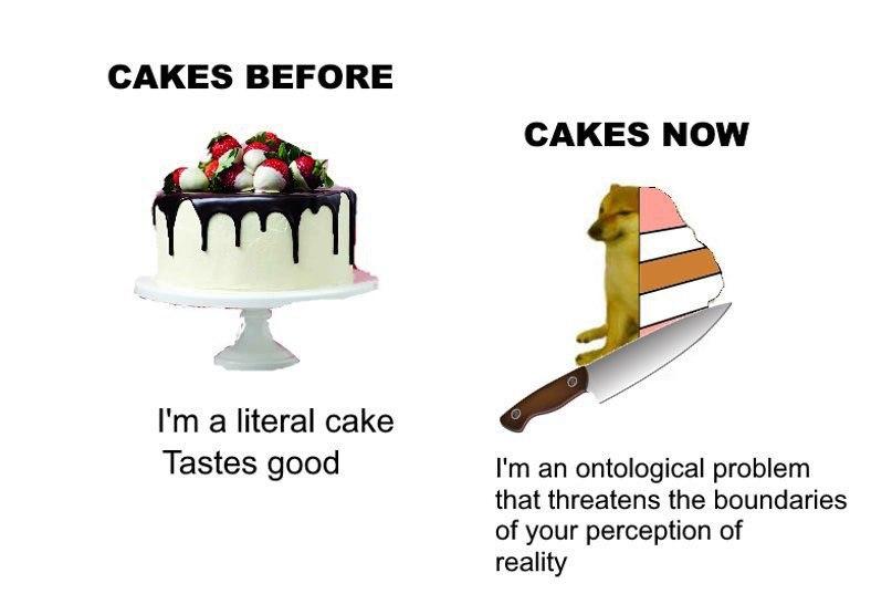 It's cake my dudes