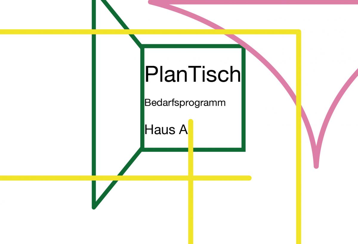 PlanTisch Bedarfsprogramm Haus A