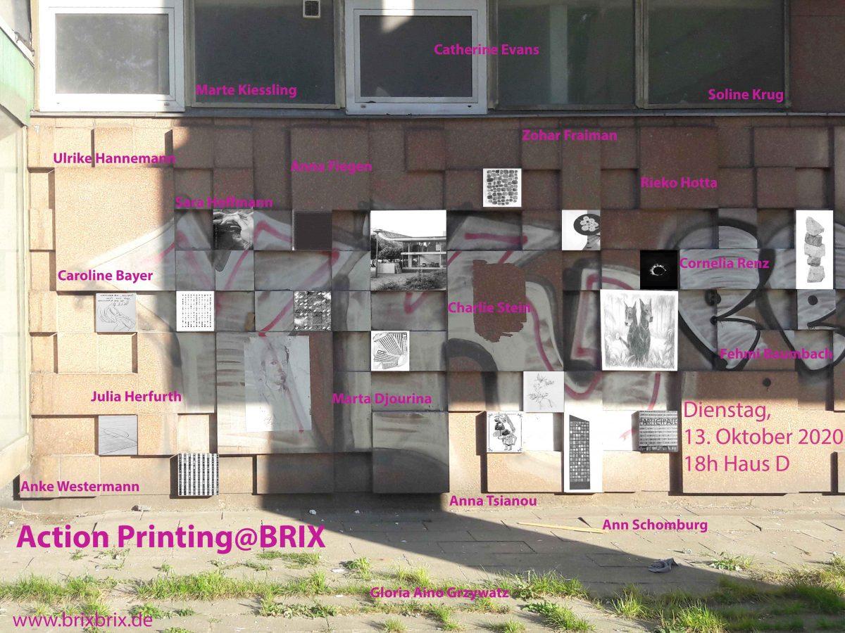 Ausstellung + Action Printing: @BRIX