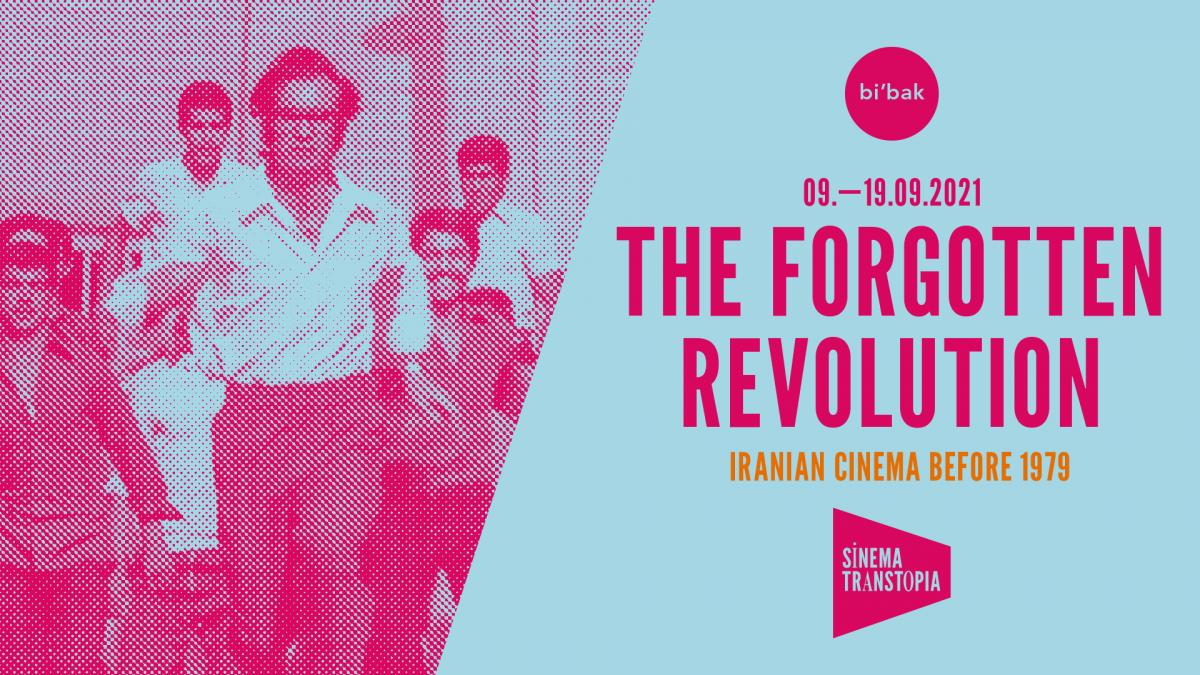 THE FORGOTTEN REVOLUTION                   Iranian Cinema