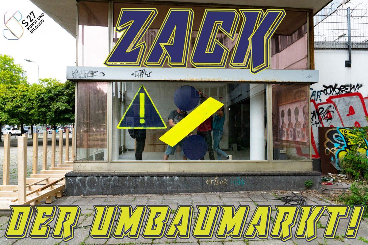 ZACK – Der Umbaumarkt